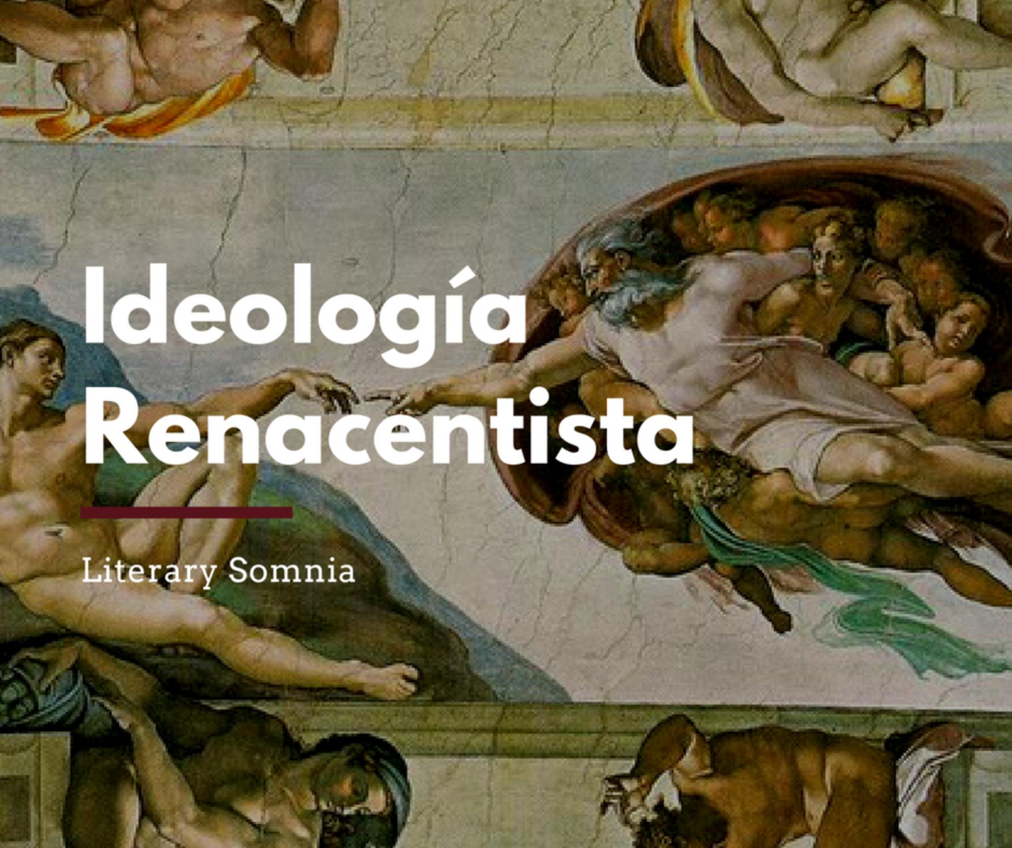 ideologías renacentistas