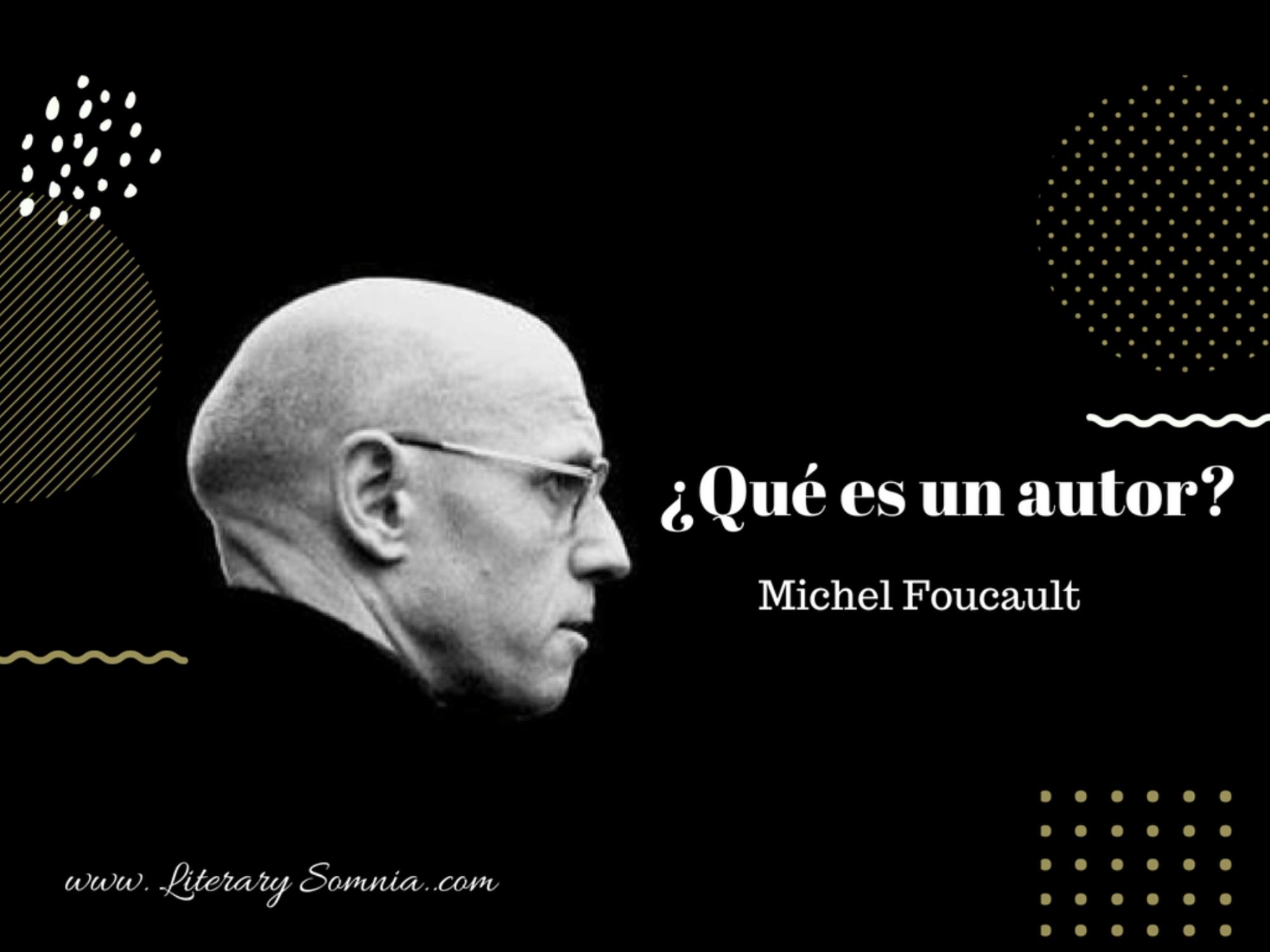 ¿Qué es un autor? Foucault