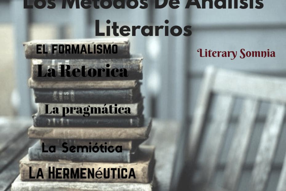 Los métodos de análisis literarios