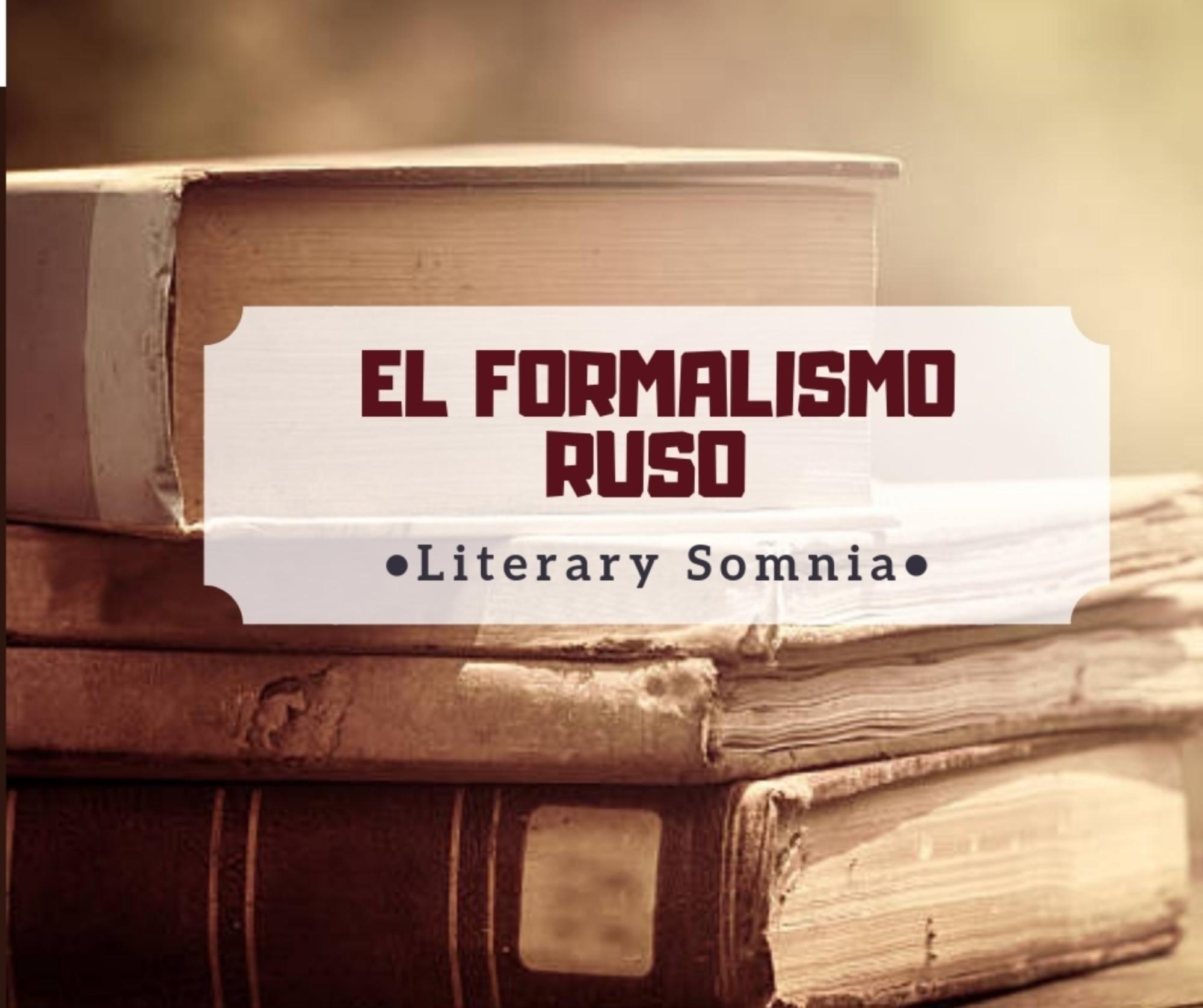 El Formalismo Ruso