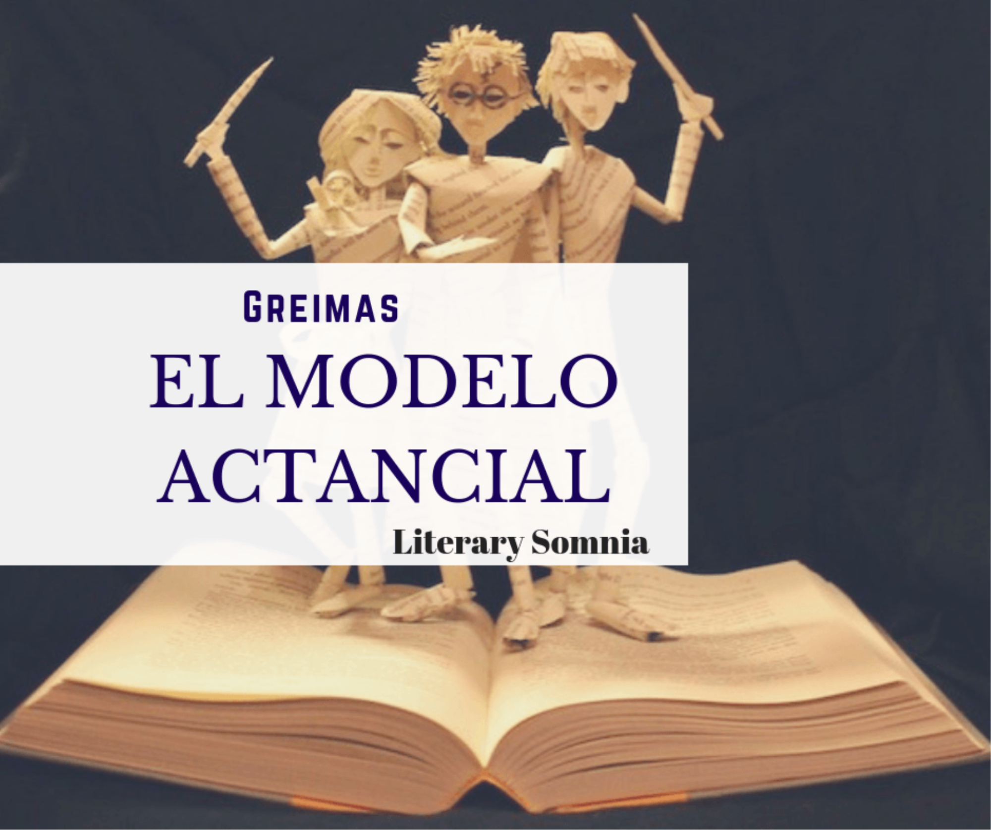 El Modelo Actancial de Greimas